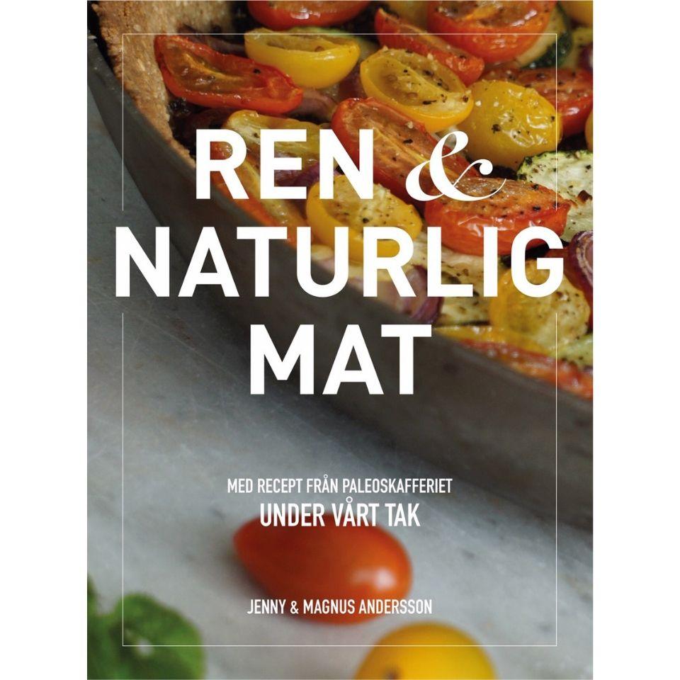 Omslagsbild till kokboken Ren och naturlig mat Paleo
